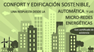 "2016: Workshop on ""Comfort and Sustainable Buildings, a response from Automatic control and microgrids"""